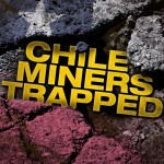 Chile-Miners-Trapped
