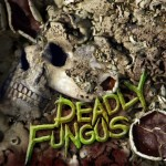 Deadly-Fungus