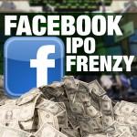 Facebook IPO Frenzy copy